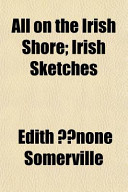 All on the Irish Shore; Irish Sketches