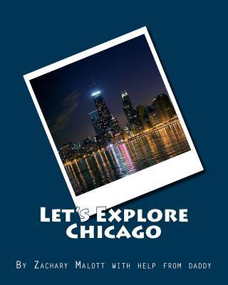 Let's Explore Chicago