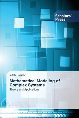Mathematical Modeling of Complex Systems