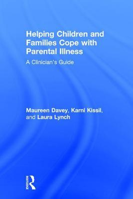 Helping Children and Families Cope with Parental Illness