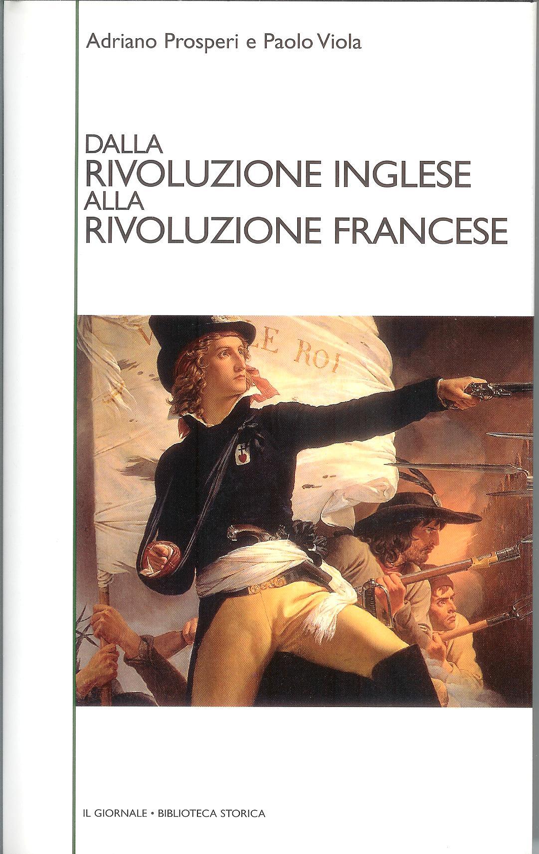 Dalla rivoluzione inglese alla rivoluzione francese