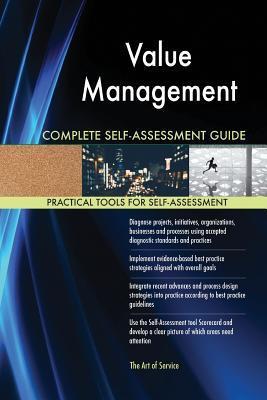 Value Management Complete Self-Assessment Guide