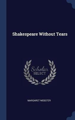 Shakespeare Without Tears