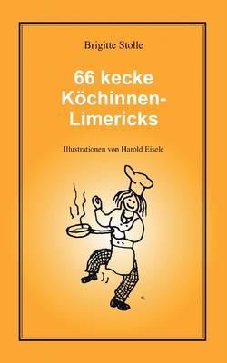 66 kecke Köchinnen-Limericks