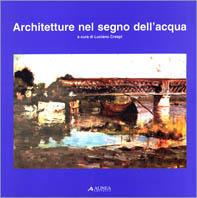Architetture nel segno dell'acqua