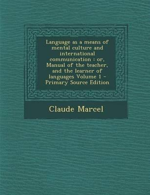 Language as a Means of Mental Culture and International Communication