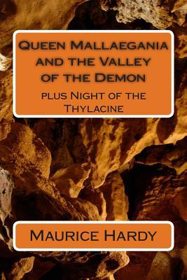 Queen Mallaegania and the Valley of the Demon