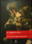 El terror de 1824 / El voluntario realista