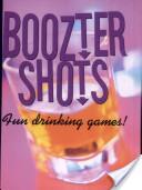 Boozter Shots Fun Drinking Games!