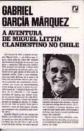 A aventura de Miguel Littin clandestino no Chile