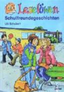 Leselöwen Schulfreundegeschichten