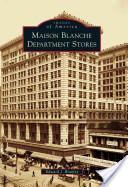 Maison Blanche Department Stores