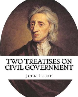 Two Treatises on Civil Government