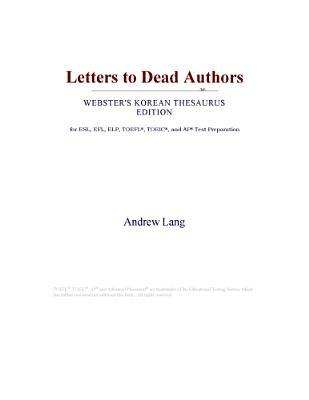 Letters to Dead Authors (Webster's Korean Thesaurus Edition)