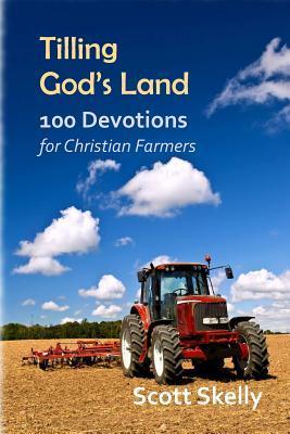 Tilling God's Land