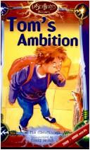 Tom's Ambition