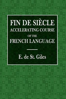 Fin De Siècle Accelerating Course of the French Language