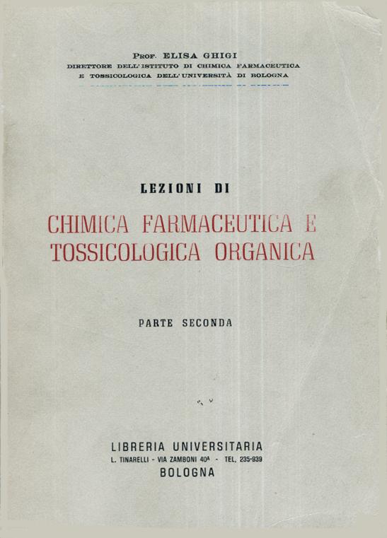 Lezioni di chimica farmaceutica e tossicologia organica