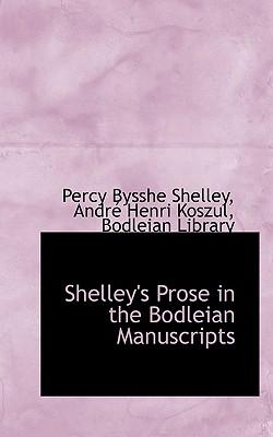 Shelley's Prose in the Bodleian Manuscripts