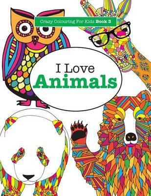 I Love Animals ( Cra...