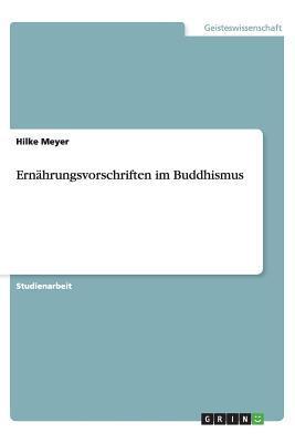 Ernährungsvorschriften im Buddhismus