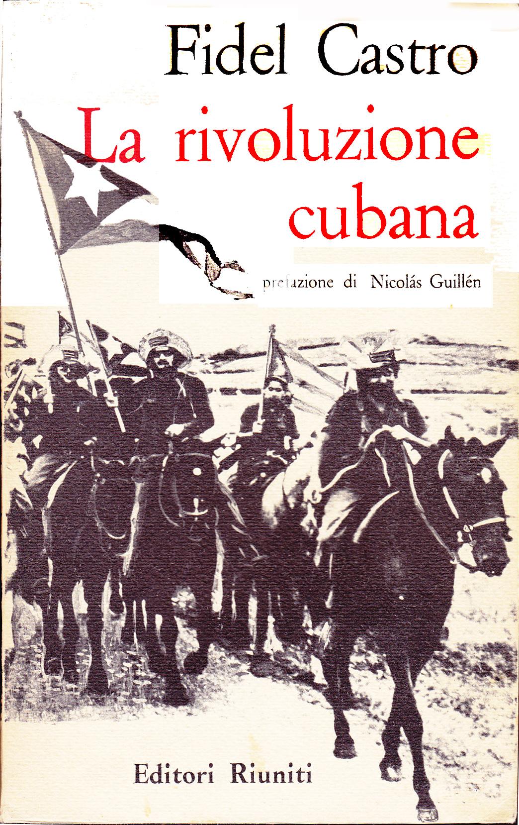La rivoluzione cuban...