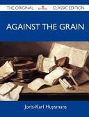 Against the Grain - ...