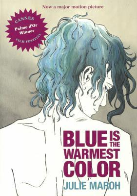 Blue Is the Warmest ...