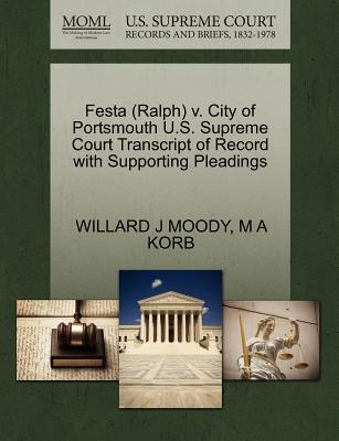 Festa (Ralph) V. City of Portsmouth U.S. Supreme Court Transcript of Record with Supporting Pleadings