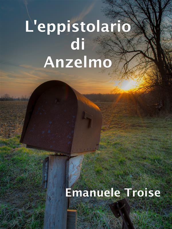 L'eppistolario di Anzelmo