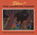 Follow the Drinking Gourd #