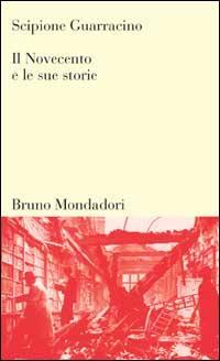 Il Novecento e le sue storie
