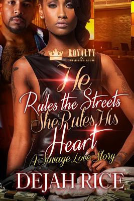 He Rules the Streets but She Rules His Heart