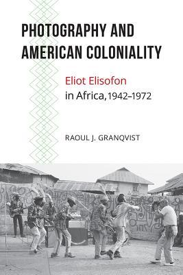 Photography and American Coloniality