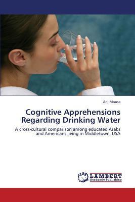 Cognitive Apprehensions Regarding Drinking Water