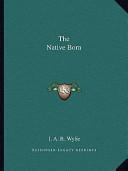 The Native Born