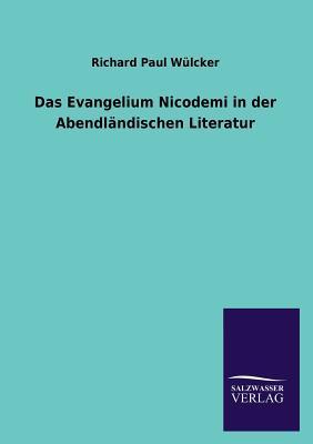 Das Evangelium Nicodemi in der Abendländischen Literatur