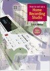 How to Set a Home Recording Studio