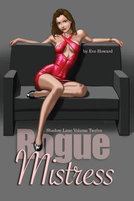 Rogue Mistress Shadow Lane Volume Twelve