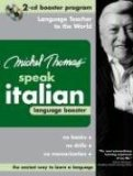 Michel Thomas Speak Italian Language Booster: 2-CD Booster Program