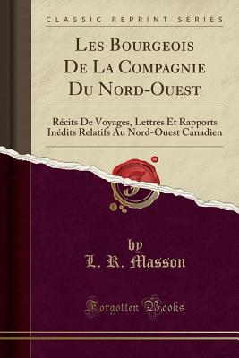 Les Bourgeois De La Compagnie Du Nord-Ouest