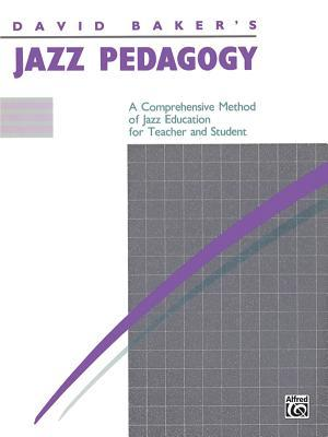 David Baker's Jazz Pedagogy