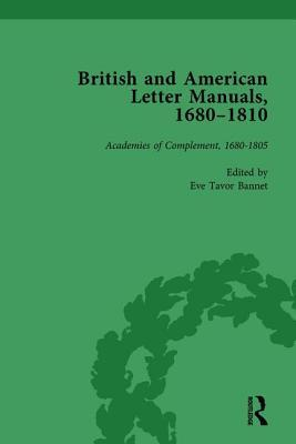 British and American Letter Manuals, 1680-1810, Volume 1