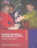 Making Progress in Primary Science