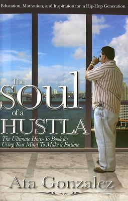 The Soul of a Hustla