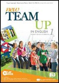 New team up in english. Student's book-Workbook. Per la Scuola media. Con CD-ROM. Con espansione online