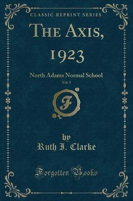 The Axis, 1923, Vol. 1