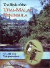 The Birds of the Thai-Malay Peninsula: Non-Passerines v. 1