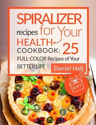 Spiralizer Recipes f...