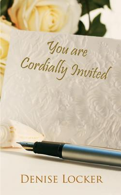 You Are Cordially Invited